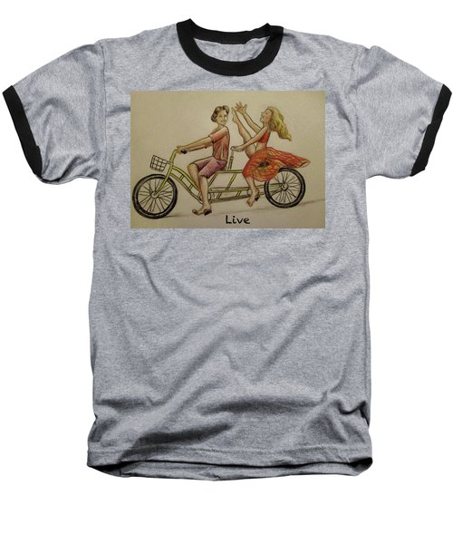 Live Baseball T-Shirt