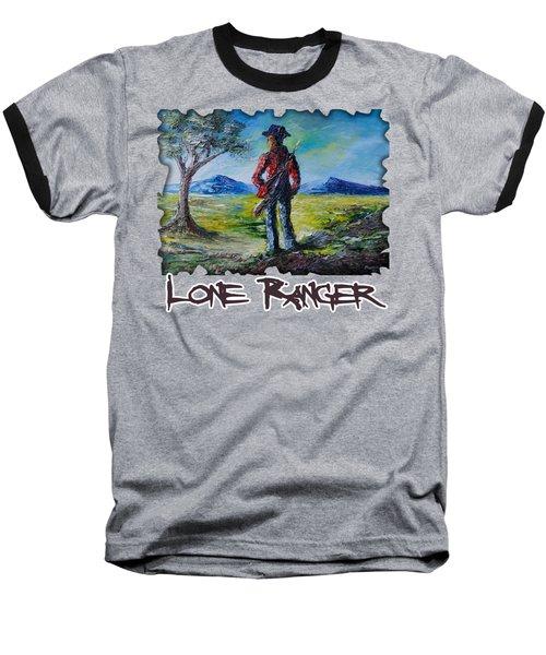 Lone Ranger On Foot Baseball T-Shirt