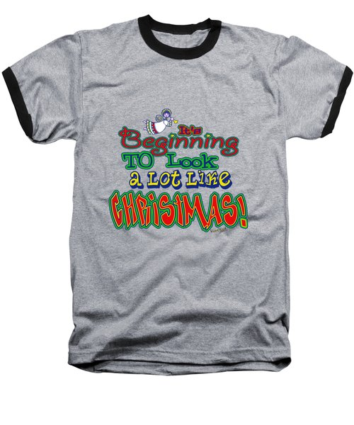 Looks Like Christmas Baseball T-Shirt