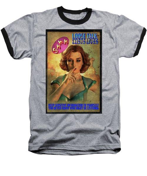 Loose Talk Baseball T-Shirt