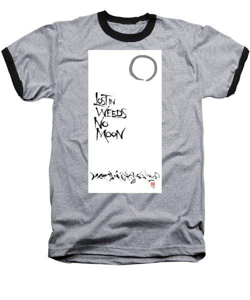 Lost In Weeds, No Moon Baseball T-Shirt