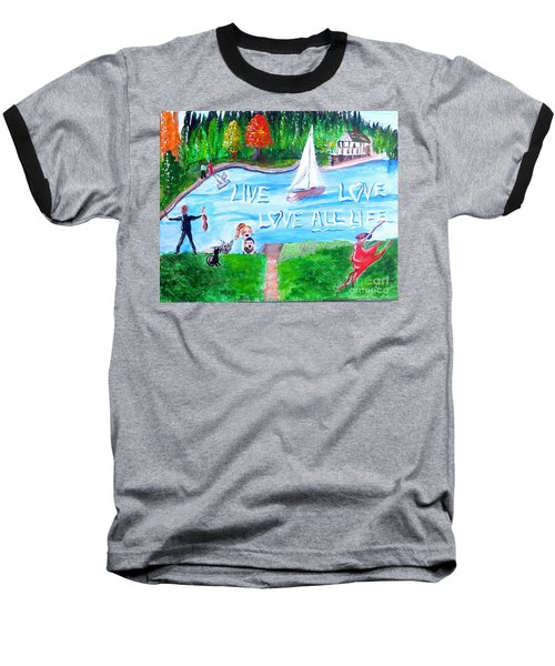Love All Life Baseball T-Shirt