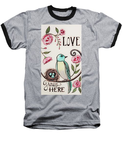Love Grows Here Baseball T-Shirt by Elizabeth Robinette Tyndall