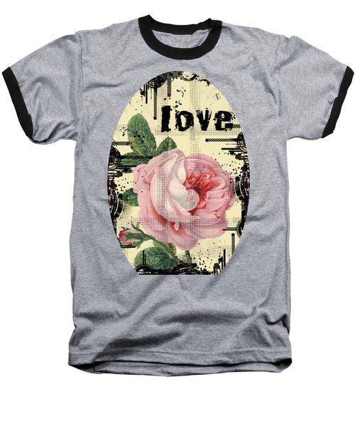 Baseball T-Shirt featuring the digital art Love Grunge Rose by Robert G Kernodle