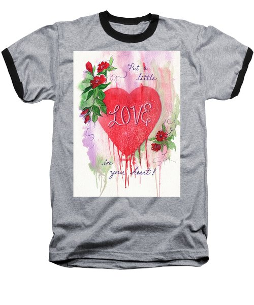 Baseball T-Shirt featuring the painting Love In Your Heart by Marilyn Smith