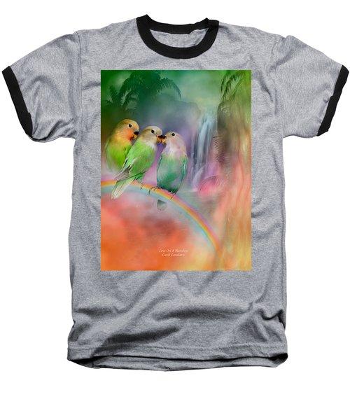 Love On A Rainbow Baseball T-Shirt