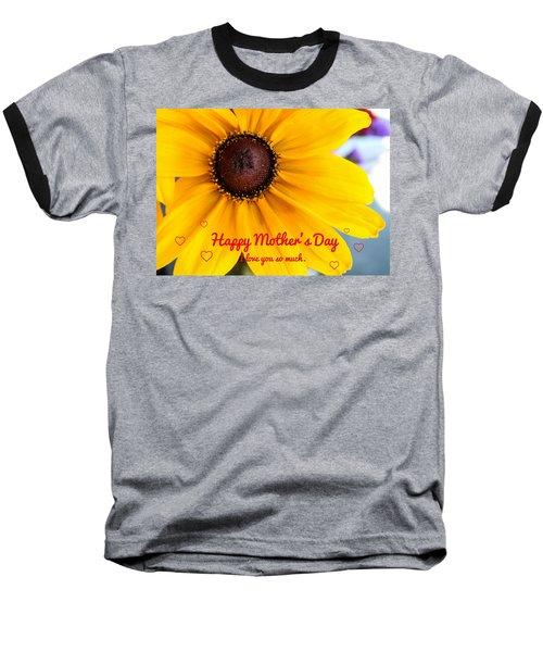 Love You Mama Baseball T-Shirt