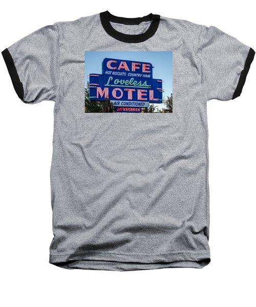 Loveless Cafe And Motel Sign Baseball T-Shirt