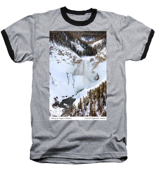 Lower Falls In The Grand Canyon Of The Yellowstone River Baseball T-Shirt by Carol M Highsmith