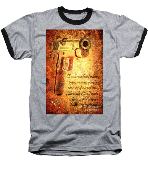 M1911 Pistol And Second Amendment On Rusted Overlay Baseball T-Shirt by M L C