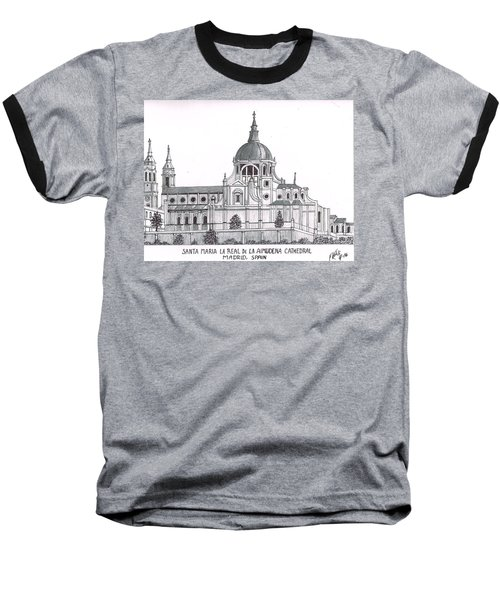 Madrid Cathedral Aimudena Baseball T-Shirt by Frederic Kohli