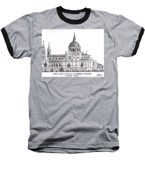 Madrid Cathedral Aimudena Baseball T-Shirt