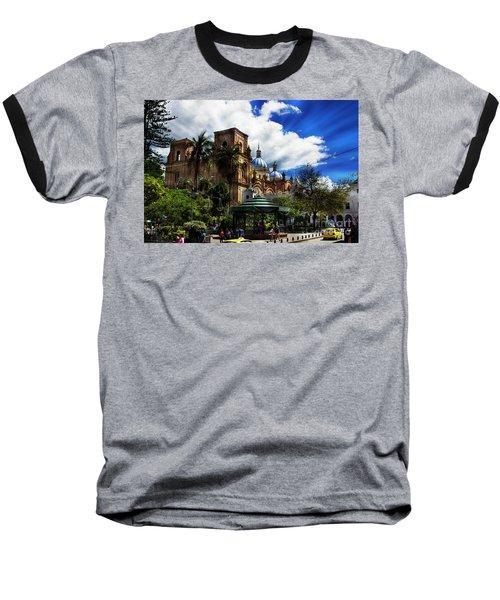 Baseball T-Shirt featuring the photograph Magnificent Center Of Cuenca, Ecuador IIi by Al Bourassa