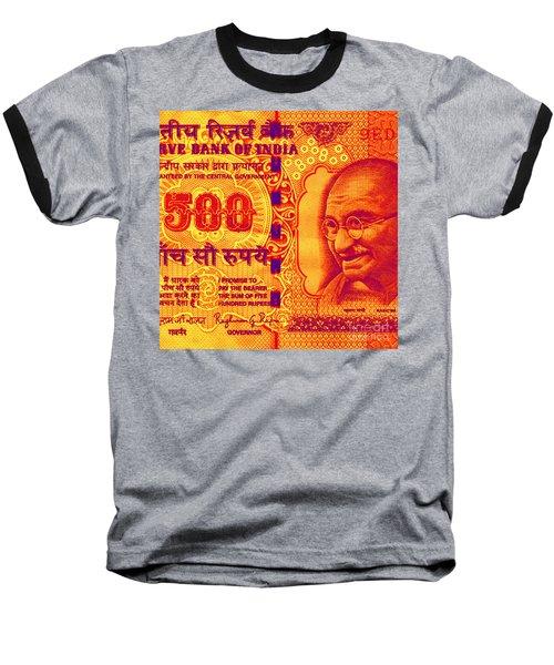 Baseball T-Shirt featuring the digital art Mahatma Gandhi 500 Rupees Banknote by Jean luc Comperat