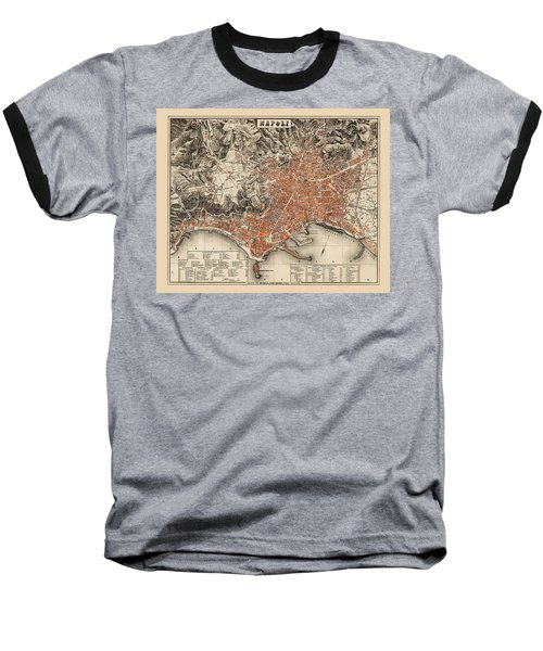 Map Of Naples 1860 Baseball T-Shirt by Andrew Fare