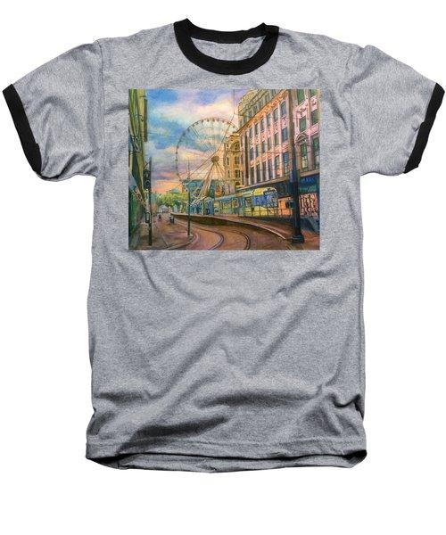 Market Street Metrolink Tramstop With The Manchester Wheel  Baseball T-Shirt