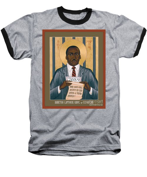 Martin Luther King Of Georgia  - Rlmlk Baseball T-Shirt