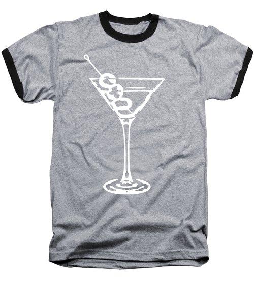 Martini Glass Tee White Baseball T-Shirt by Edward Fielding