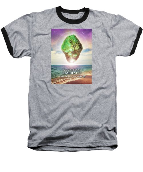 May Birthstone Emerald Baseball T-Shirt