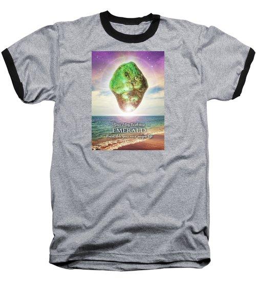 May Birthstone Emerald Baseball T-Shirt