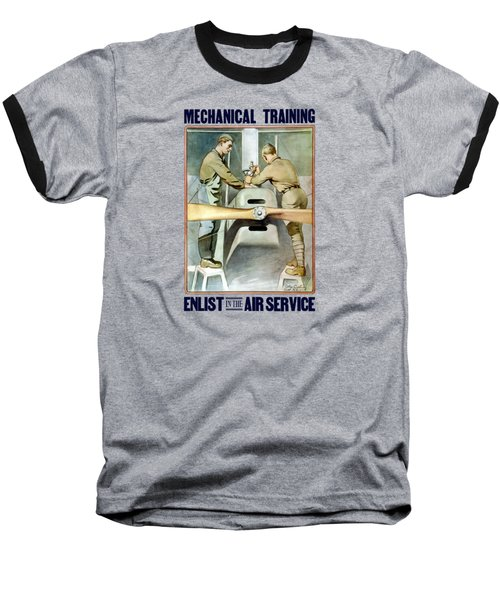 Mechanical Training - Enlist In The Air Service Baseball T-Shirt