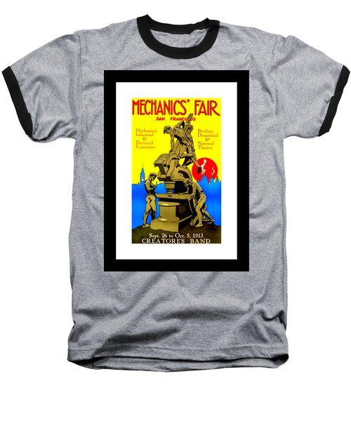 Mechanics Fair San Francisco 1913 II Wesley De Lappe Baseball T-Shirt by Peter Gumaer Ogden Collection