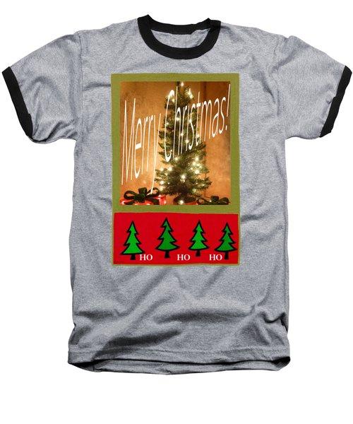 Merry Christmas Hohoho Baseball T-Shirt by Barbie Corbett-Newmin