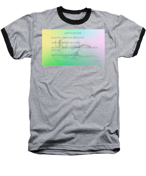 Metta Prayer Baseball T-Shirt