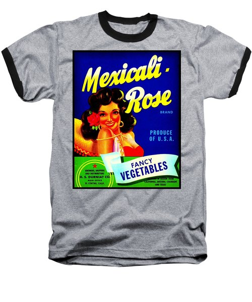 Baseball T-Shirt featuring the photograph Mexicali Rose Vintage Vegetable Crate Label by Peter Gumaer Ogden