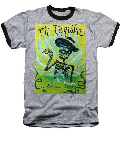 Mi Tequila Baseball T-Shirt