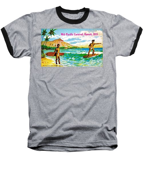 Mid Pacific Carnival Hawaii Surfing 1915 Baseball T-Shirt by Peter Gumaer Ogden