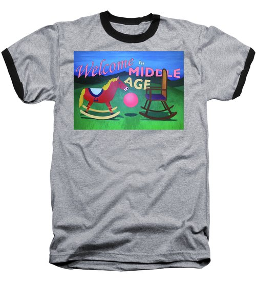 Middle Age Birthday Card Baseball T-Shirt by Thomas Blood