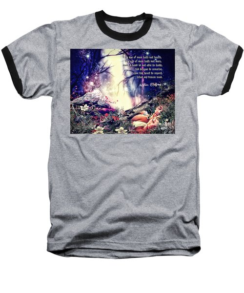 Midsummer Night Dream Baseball T-Shirt