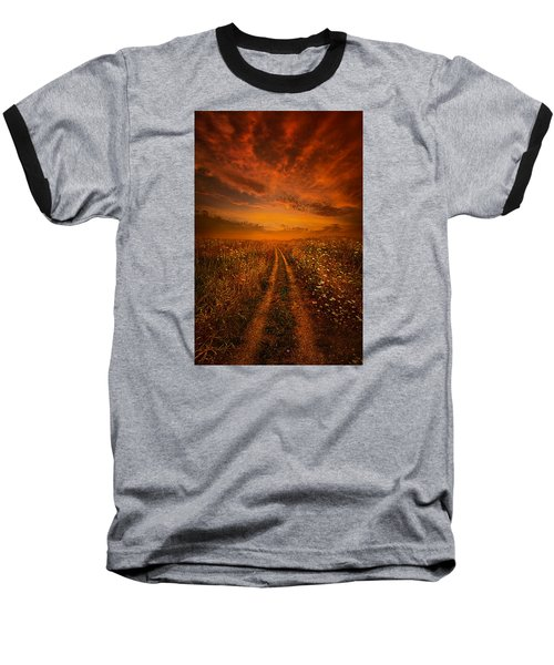 Miles And Miles Away Baseball T-Shirt by Phil Koch