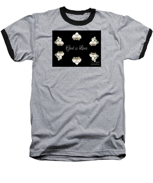 Baseball T-Shirt featuring the photograph Mirrored Orchids Framing God Is Love by Rose Santuci-Sofranko