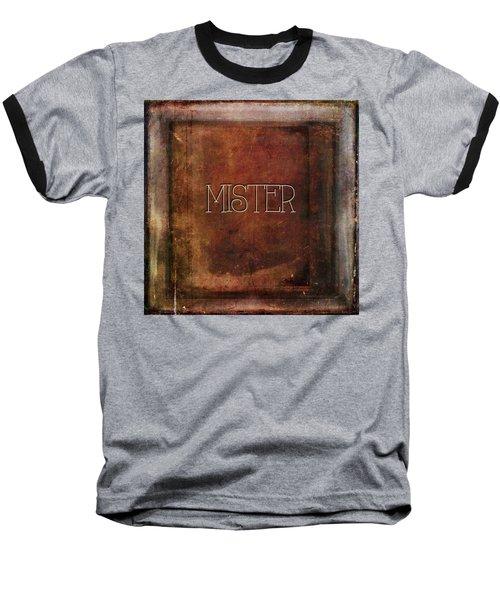 Baseball T-Shirt featuring the digital art Mister by Bonnie Bruno