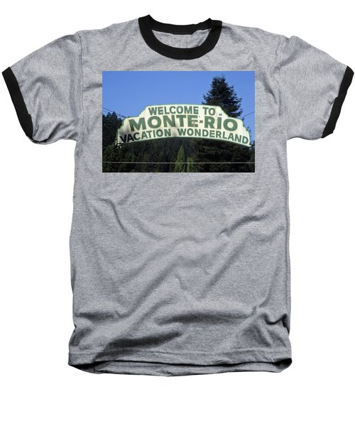 Monte Rio Sign Baseball T-Shirt