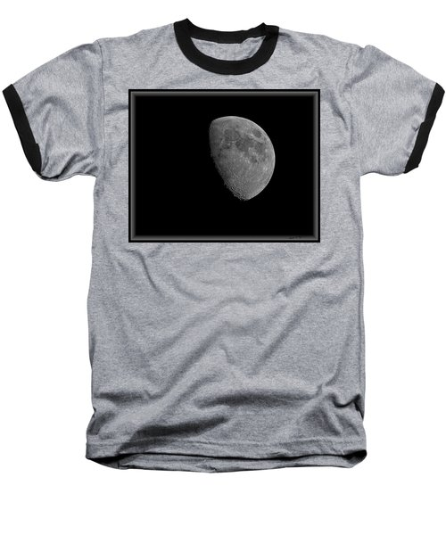 Baseball T-Shirt featuring the photograph Moon 67 Percent Fr23 by Mark Myhaver