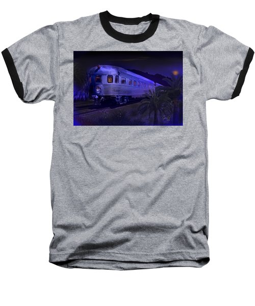 Moonlight On The Sante Fe Chief Baseball T-Shirt by J Griff Griffin