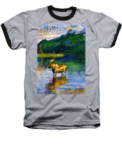 Moose In Canada Shirt Baseball T-Shirt