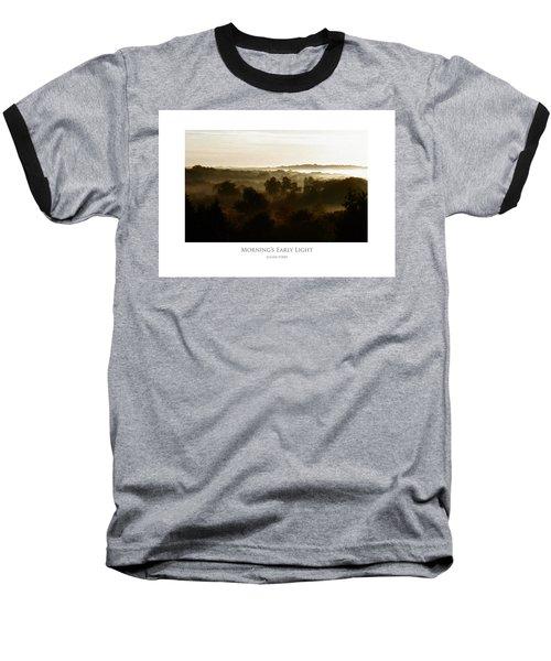 Morning's Early Light Baseball T-Shirt
