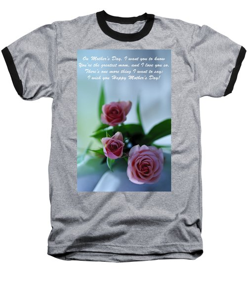 Baseball T-Shirt featuring the photograph Mother's Day Card 1 by Michael Cummings
