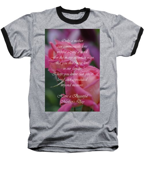 Baseball T-Shirt featuring the photograph Mother's Day Card 6 by Michael Cummings