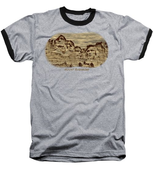 Mount Rushmore Woodburning 2 Baseball T-Shirt by John M Bailey