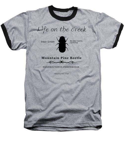 Mountain Pine Beetle Black On White Baseball T-Shirt
