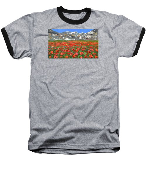 Mountain Poppies   Baseball T-Shirt by Dmitry Spiros