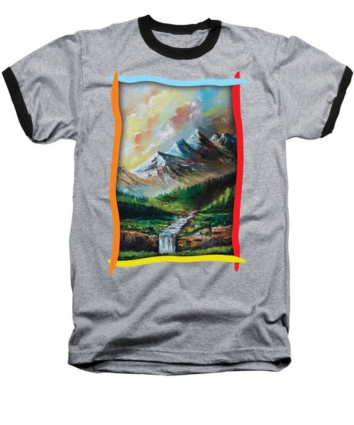 Mountains And Falls Baseball T-Shirt