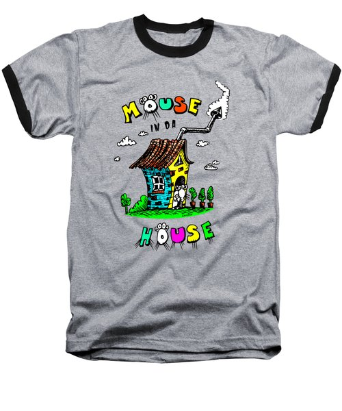 Baseball T-Shirt featuring the drawing Mouse In Da House by Kim Gauge