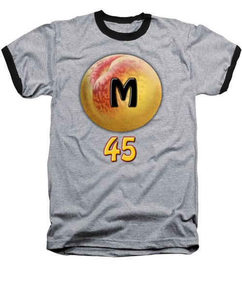 Mpeach 45 Baseball T-Shirt