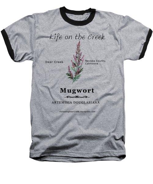 Mugwort Baseball T-Shirt
